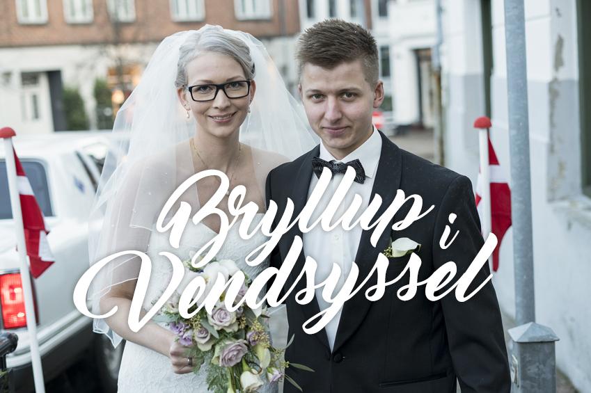 06 - Bryllup i Vendsyssel - Sidste Kapitel